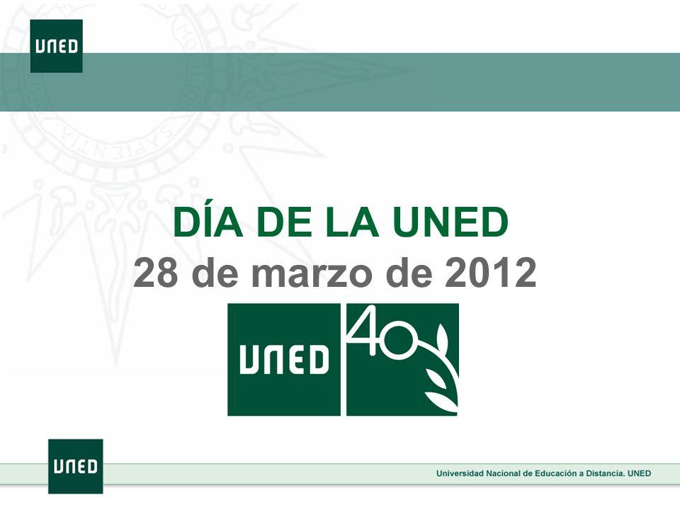DÍA DE LA UNED 28 de marzo de 2012