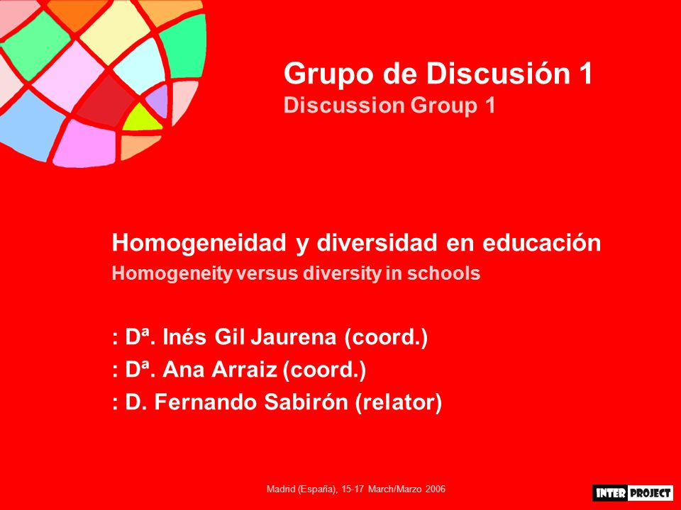 Madrid (España), 15-17 March/Marzo 2006 Grupo de Discusión 1A Discussion Group 1A Comunicaciones / Contributions 11.