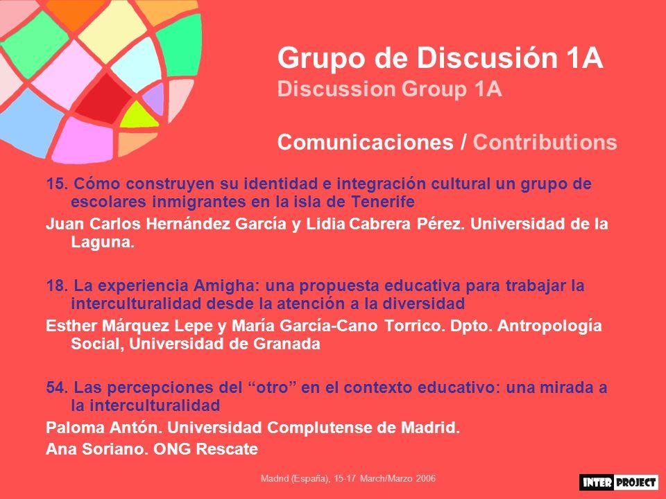 Madrid (España), 15-17 March/Marzo 2006 Grupo de Discusión 1A Discussion Group 1A Comunicaciones / Contributions 69.