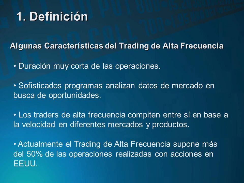 ¿Qué es el Trading de Alta Frecuencia? El Trading de Alta Frecuencia o High Frequency Trading (HFT) es aquel estilo de gestión que utiliza sofisticado