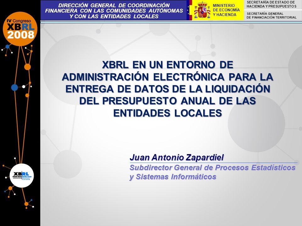 XBRL EN UN ENTORNO DE ADMINISTRACIÓN ELECTRÓNICA PARA LA ENTREGA DE DATOS DE LA LIQUIDACIÓN DEL PRESUPUESTO ANUAL DE LAS ENTIDADES LOCALES Juan Antoni