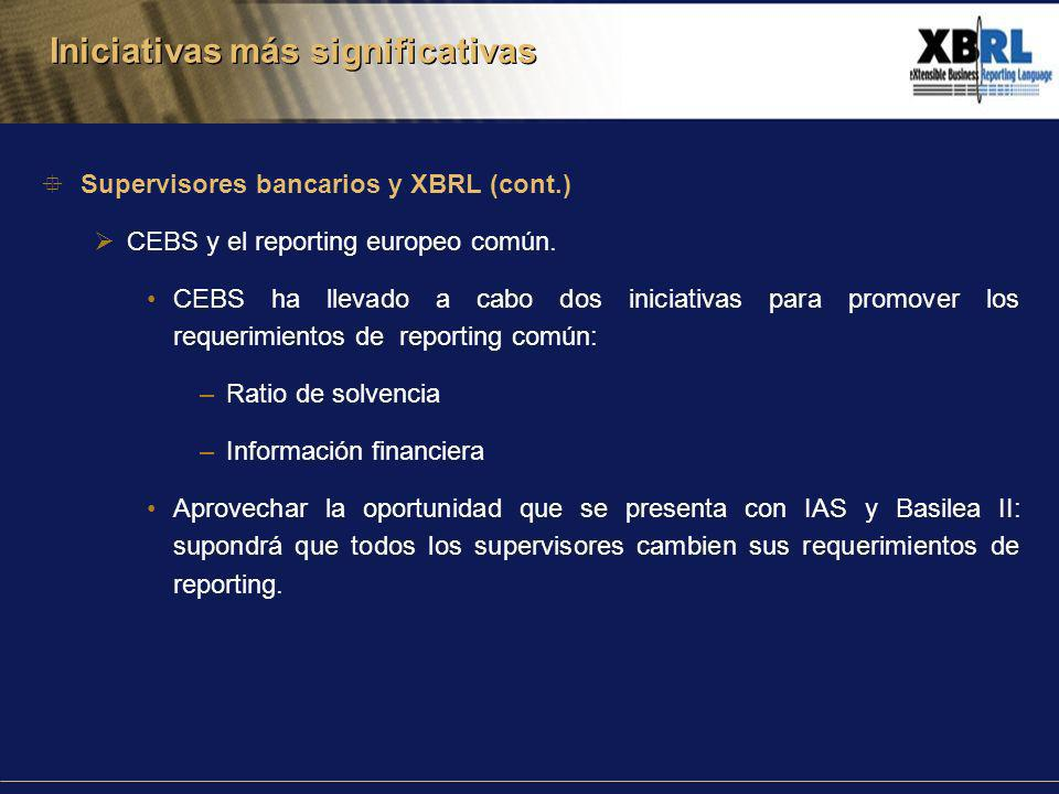 Supervisores bancarios y XBRL (cont.) CEBS y el reporting europeo común.