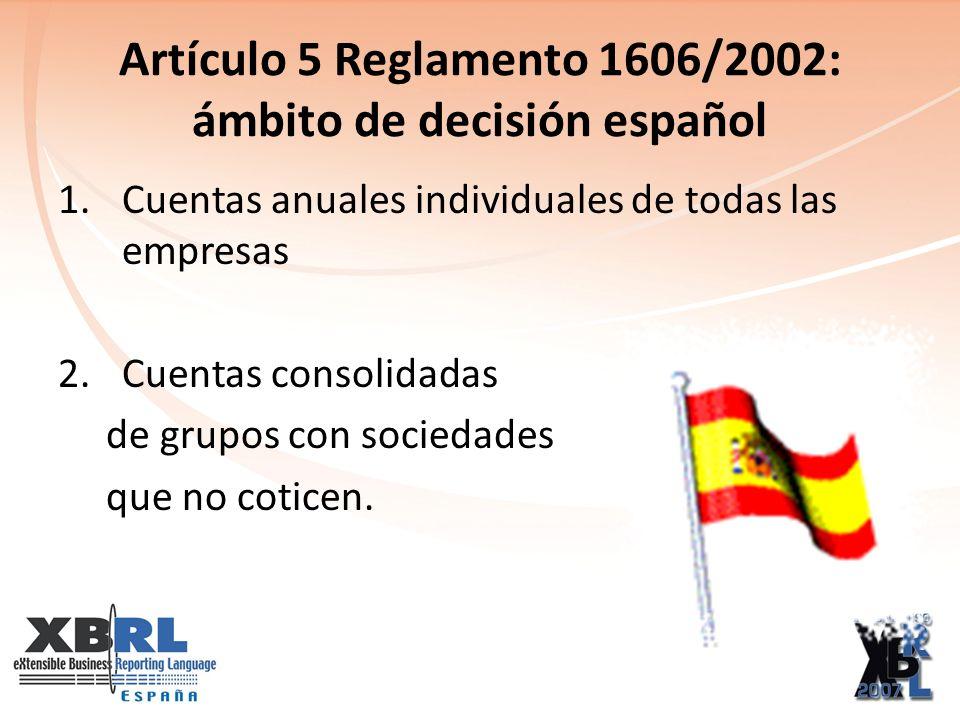 DECISIONES A TOMAR ¿Aplicar normas españolas con los contenidos existentes actualmente.
