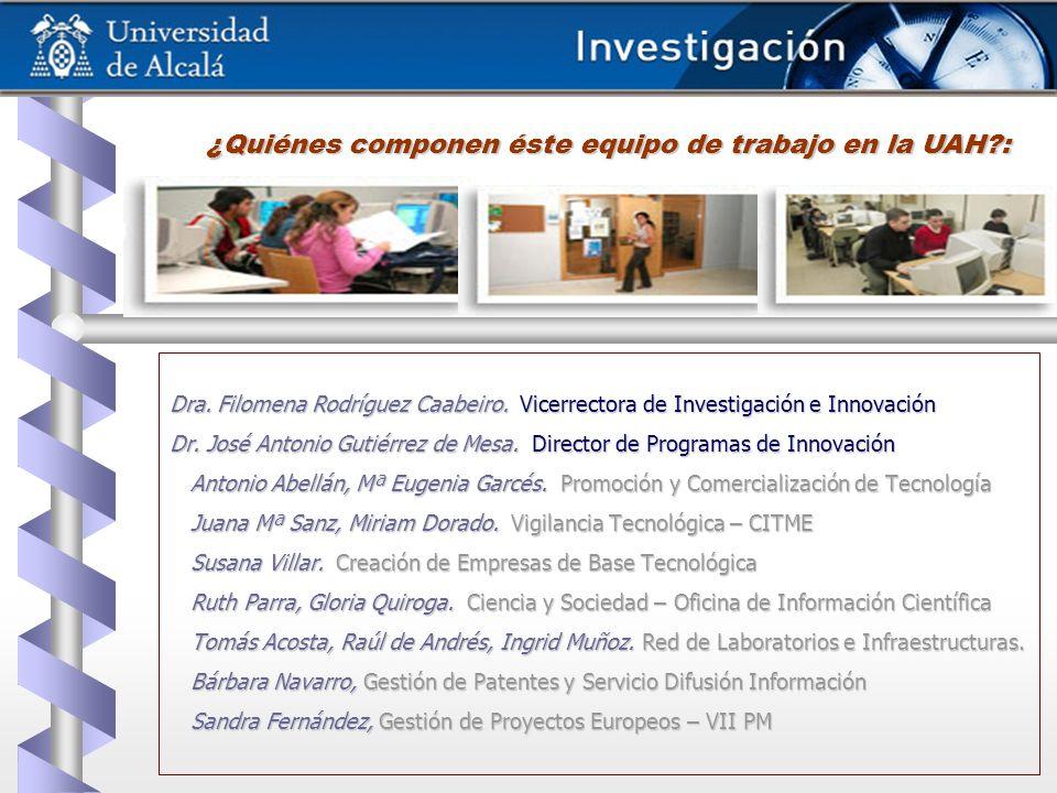 Dra. Filomena Rodríguez Caabeiro. Vicerrectora de Investigación e Innovación Dr. José Antonio Gutiérrez de Mesa. Director de Programas de Innovación A