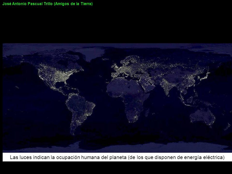 Las luces indican la ocupación humana del planeta (de los que disponen de energía eléctrica) José Antonio Pascual Trillo (Amigos de la Tierra)