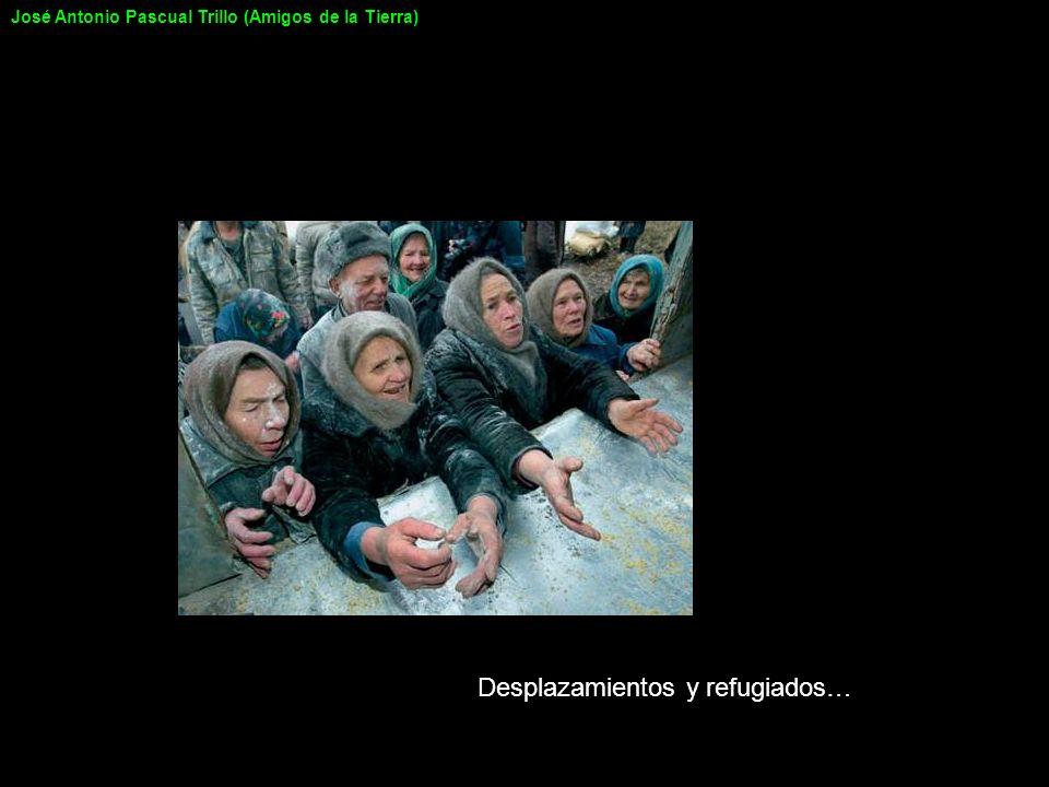 Desplazamientos y refugiados… José Antonio Pascual Trillo (Amigos de la Tierra)