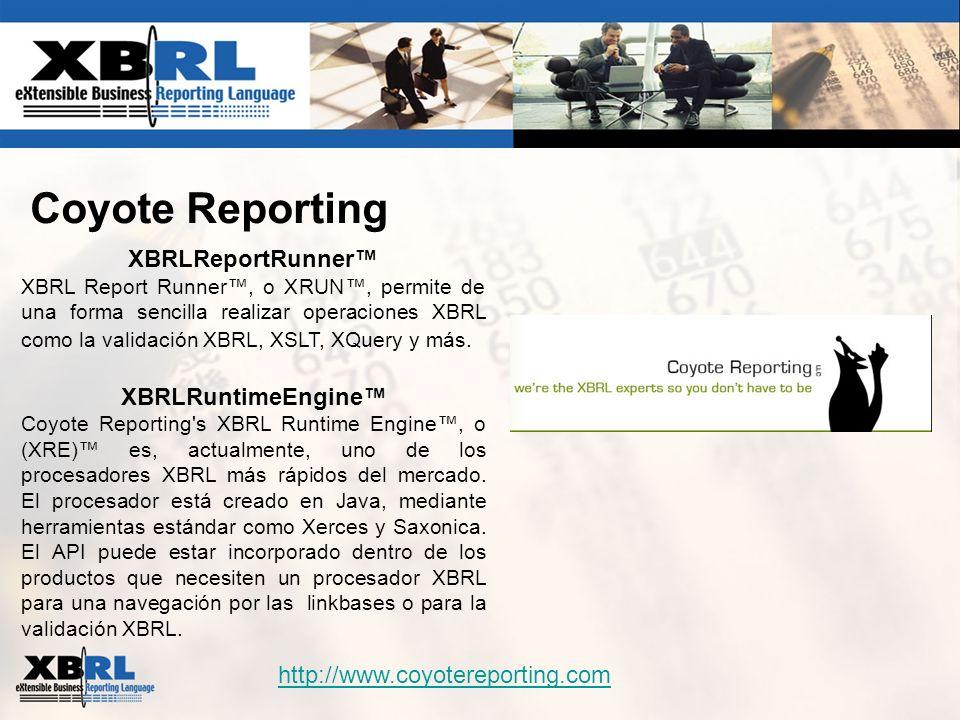Coyote Reporting XBRLReportRunner XBRL Report Runner, o XRUN, permite de una forma sencilla realizar operaciones XBRL como la validación XBRL, XSLT, X