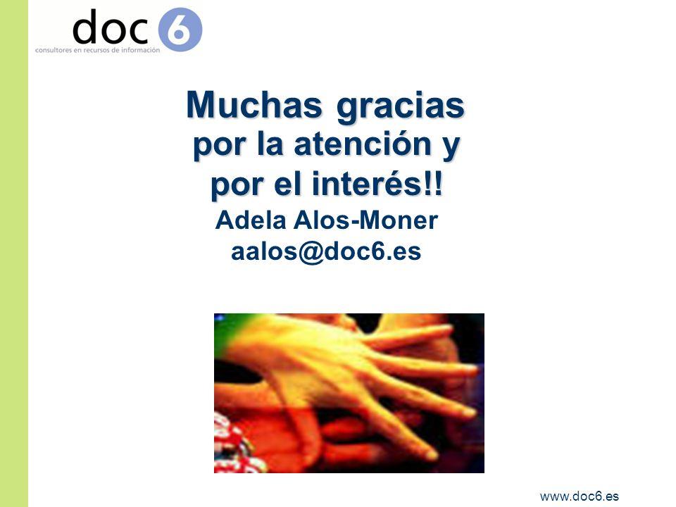 www.doc6.es Muchas gracias Muchas gracias por la atención y por el interés!.