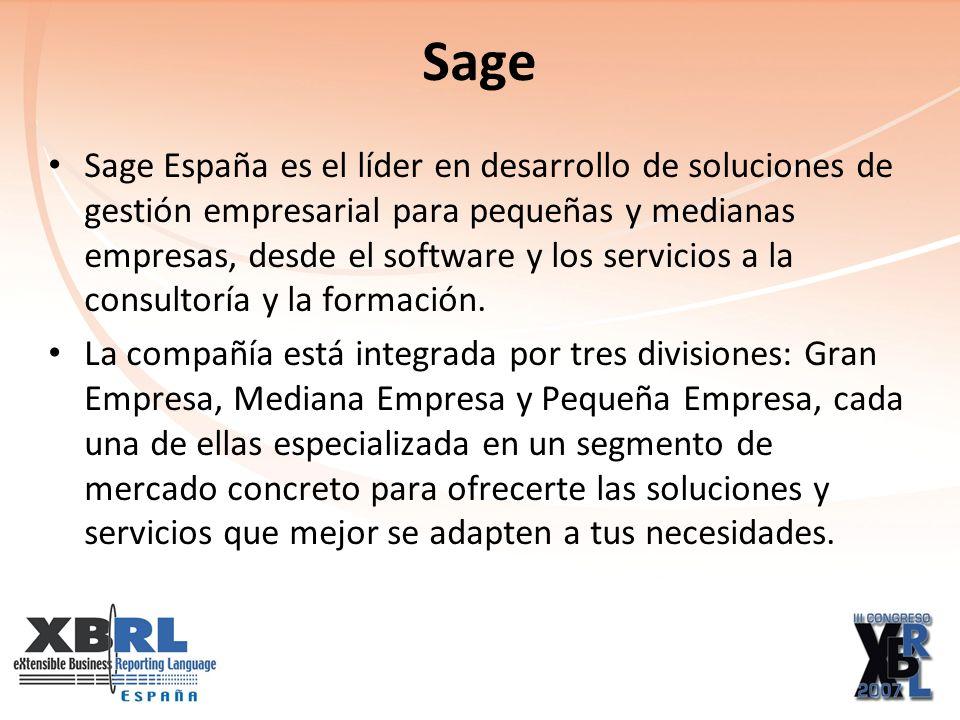 Sage Sage España es el líder en desarrollo de soluciones de gestión empresarial para pequeñas y medianas empresas, desde el software y los servicios a la consultoría y la formación.