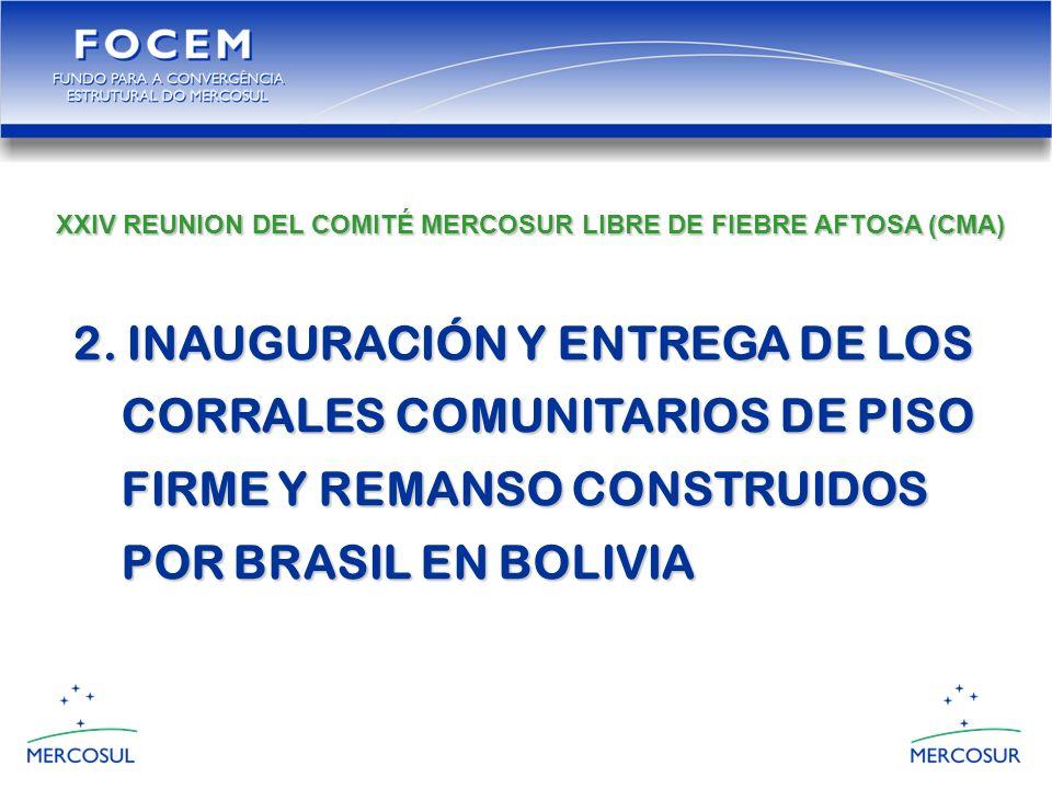 2. INAUGURACIÓN Y ENTREGA DE LOS CORRALES COMUNITARIOS DE PISO CORRALES COMUNITARIOS DE PISO FIRME Y REMANSO CONSTRUIDOS FIRME Y REMANSO CONSTRUIDOS P