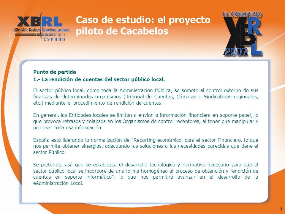 3 Caso de estudio: el proyecto piloto de Cacabelos Punto de partida 1.- La rendición de cuentas del sector público local. El sector público local, com