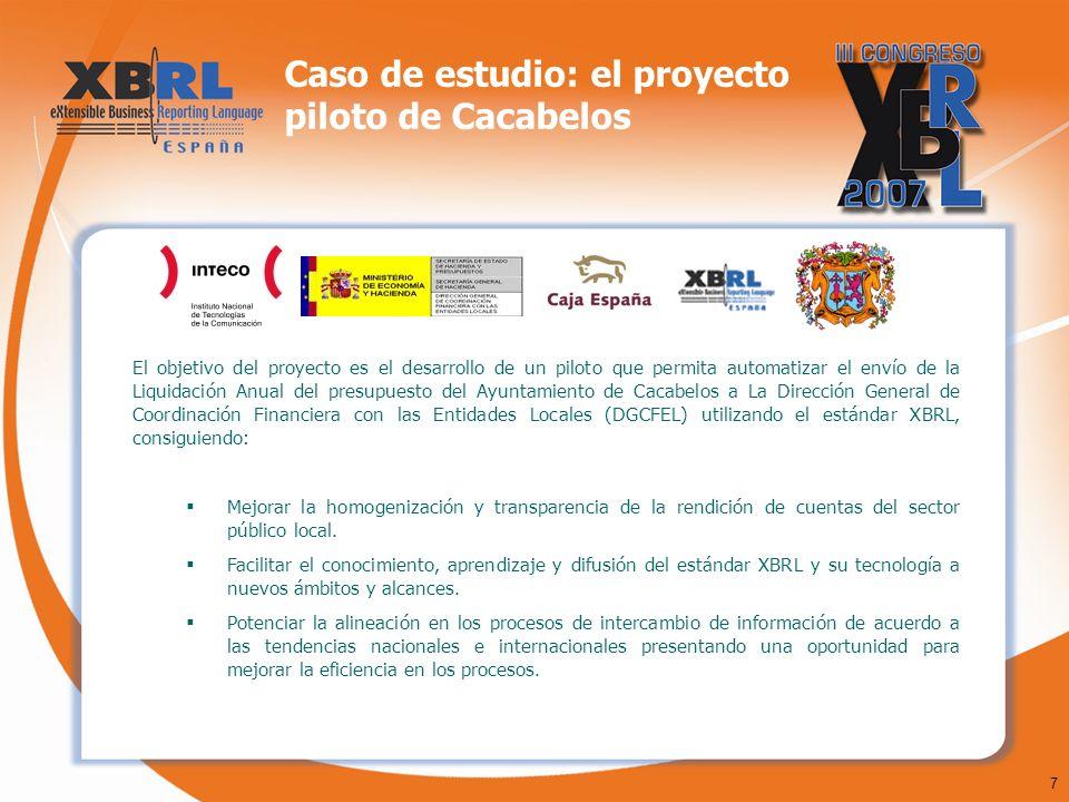 7 Caso de estudio: el proyecto piloto de Cacabelos El objetivo del proyecto es el desarrollo de un piloto que permita automatizar el envío de la Liqui