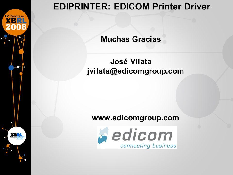 EDIPRINTER: EDICOM Printer Driver Muchas Gracias José Vilata jvilata@edicomgroup.com www.edicomgroup.com