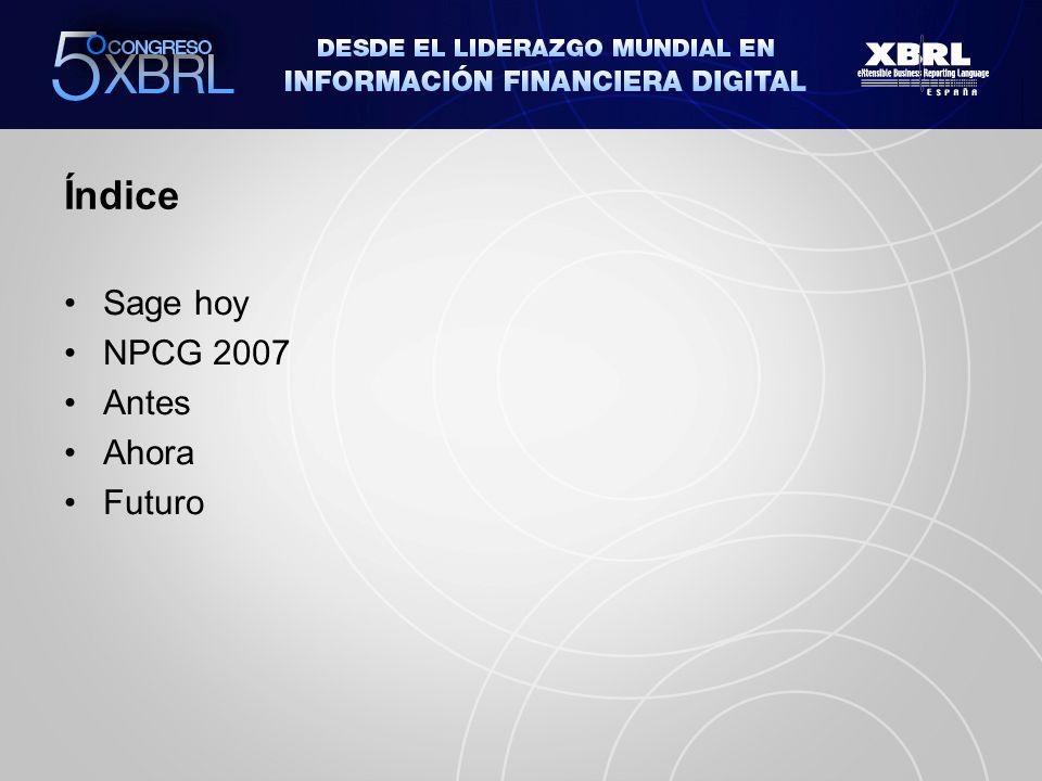 Índice Sage hoy NPCG 2007 Antes Ahora Futuro