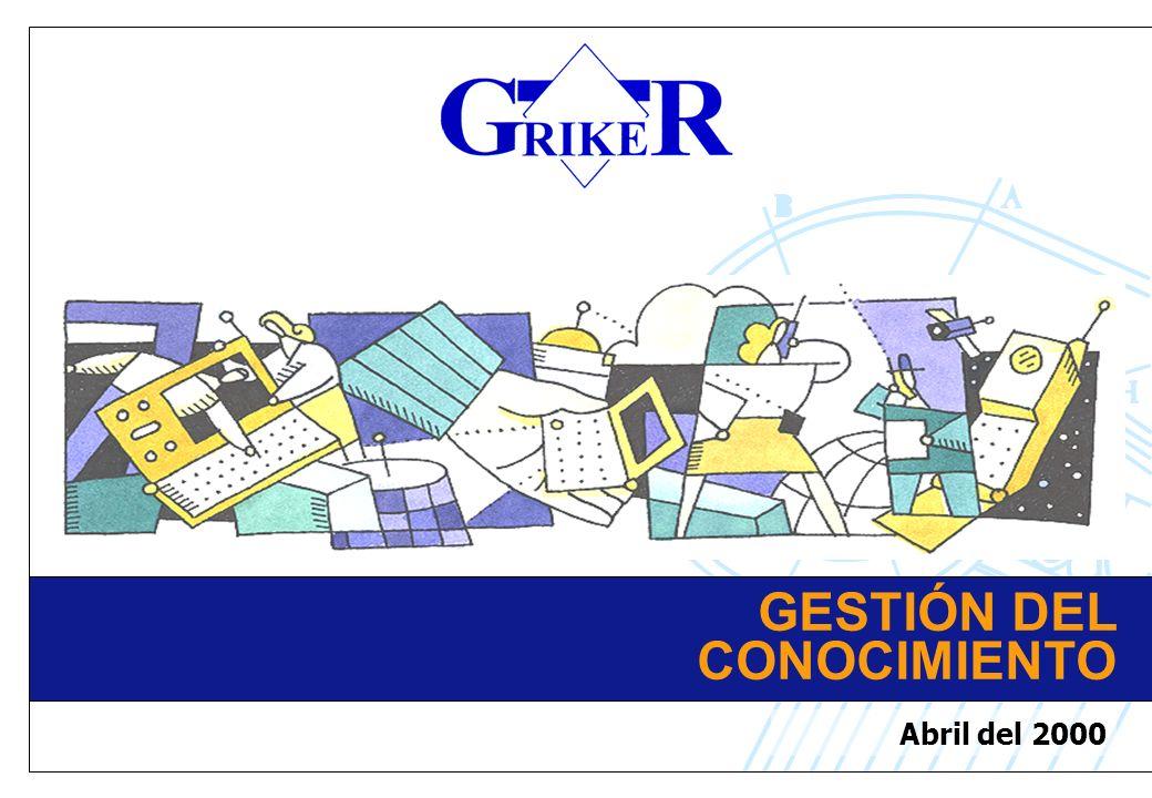 GESTIÓN DEL CONOCIMIENTO Abril del 2000
