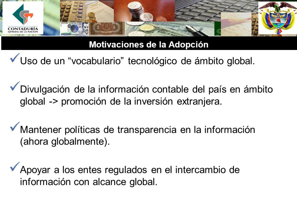 Motivaciones de la Adopción Uso de un vocabulario tecnológico de ámbito global. Divulgación de la información contable del país en ámbito global -> pr