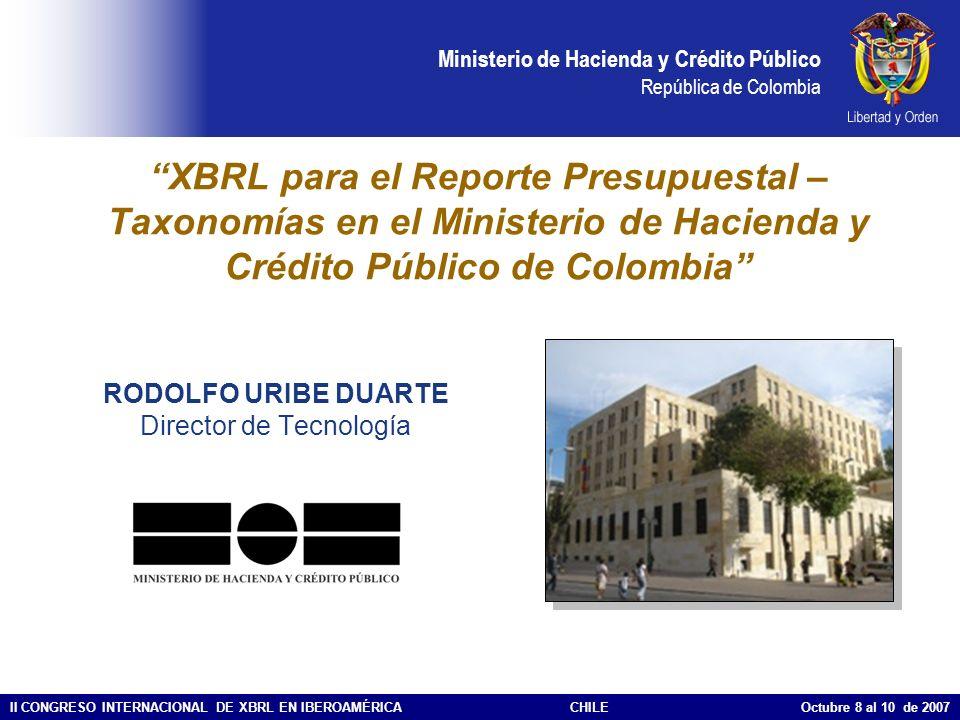 Ministerio de Hacienda y Crédito Público República de Colombia II CONGRESO INTERNACIONAL DE XBRL EN IBEROAMÉRICACHILE Octubre 8 al 10 de 2007 XBRL par