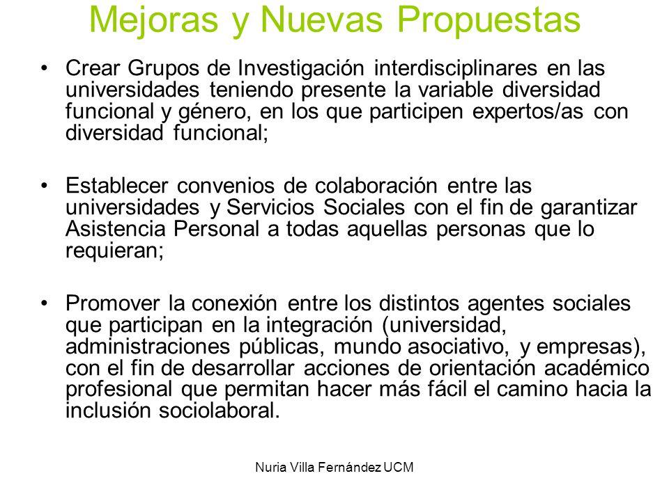 Nuria Villa Fernández UCM Mejoras y Nuevas Propuestas Crear Grupos de Investigación interdisciplinares en las universidades teniendo presente la varia