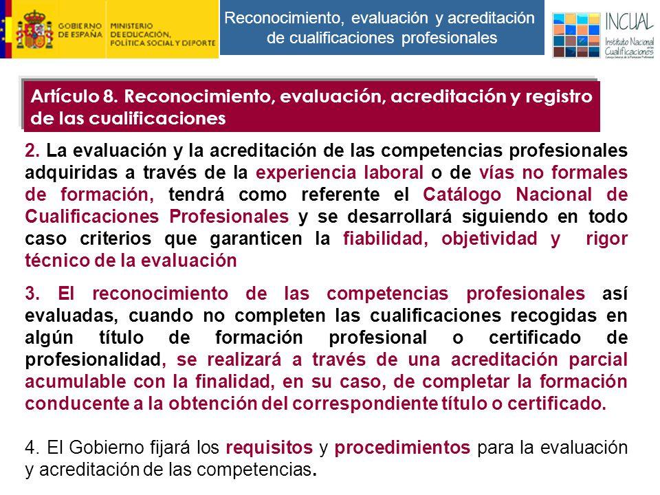 Reconocimiento, evaluación y acreditación de cualificaciones profesionales 2.