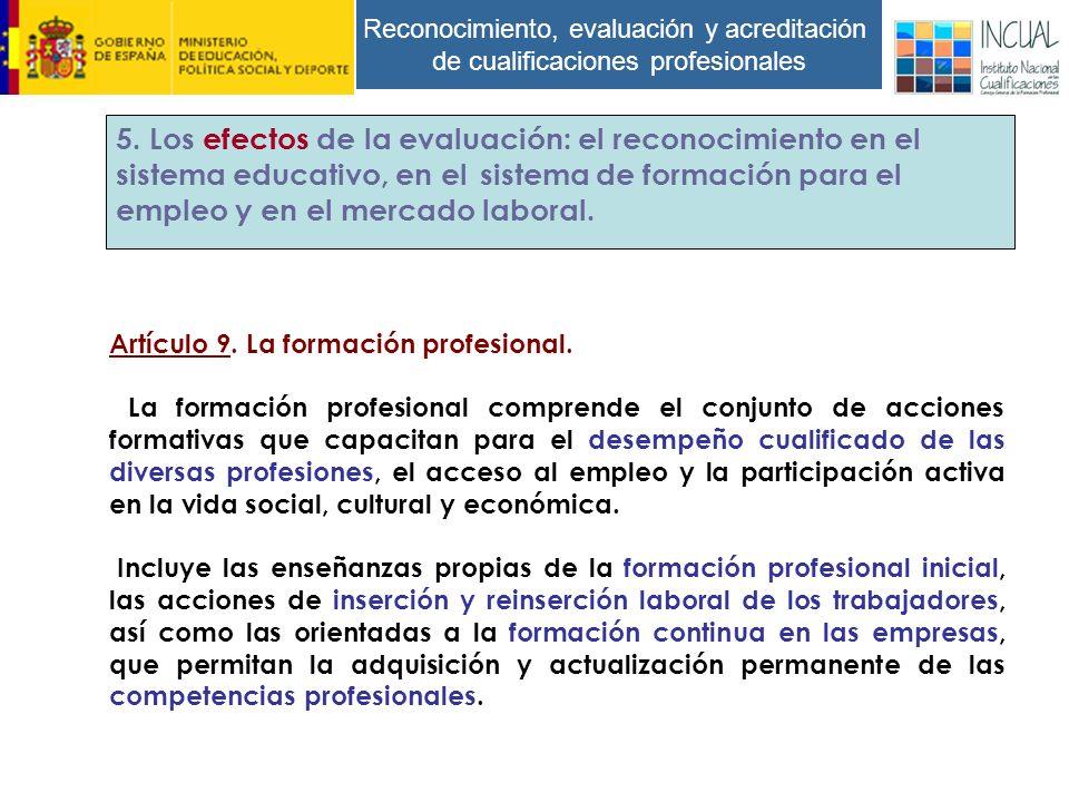 Reconocimiento, evaluación y acreditación de cualificaciones profesionales Artículo 9.