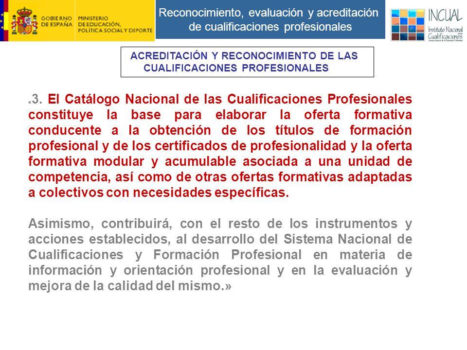 Reconocimiento, evaluación y acreditación de cualificaciones profesionales « 3.