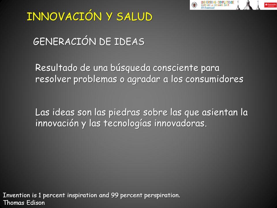 Invention is 1 percent inspiration and 99 percent perspiration. Thomas Edison Resultado de una búsqueda consciente para resolver problemas o agradar a