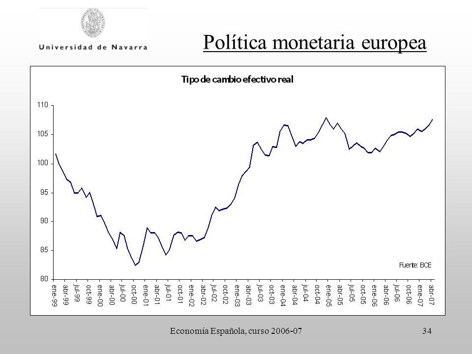 Economía Española, curso 2006-0734 Política monetaria europea