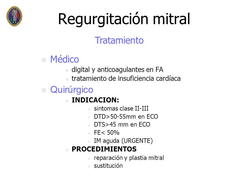 Regurgitación mitral n n Aguda n n curso más rápido n n edema agudo de pulmon n n Crónica n n dilatación VI ( disfunción ) n n dilatación de AI ( embo