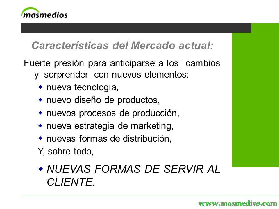 www.masmedios.com MASmedios | servicios | personal | proyectos | el portal La integración de GC con los procesos estratégicos permite afrontar con éxito: Nuevas oportunidades, Nuevos competidores y Nuevas formas de hacer negocio, pero mayor presión que en el pasado sobre viabilidad y ROI de proyectos.