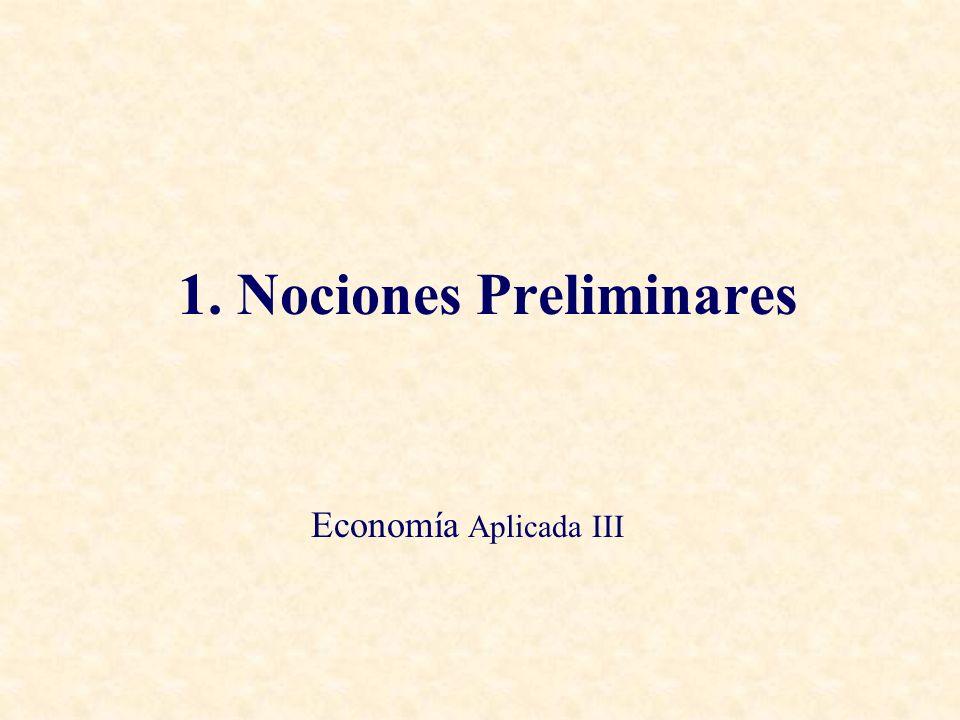 1. Nociones Preliminares Economía Aplicada III