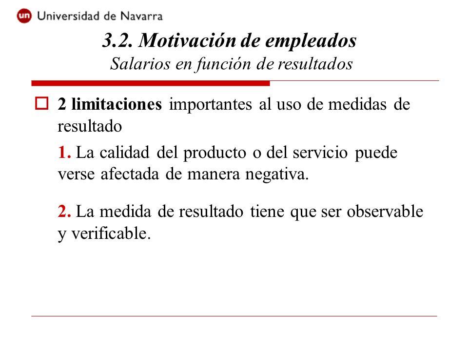 2 limitaciones importantes al uso de medidas de resultado 1.