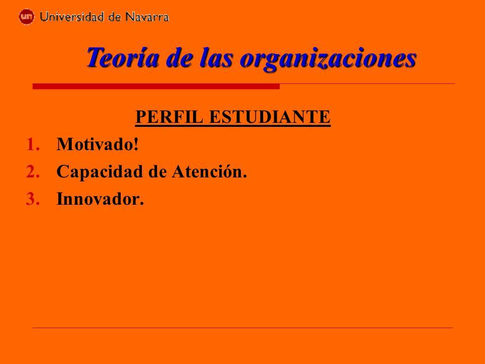 Programa del curso: 1.Fundamentos de las organizaciones 1.1.
