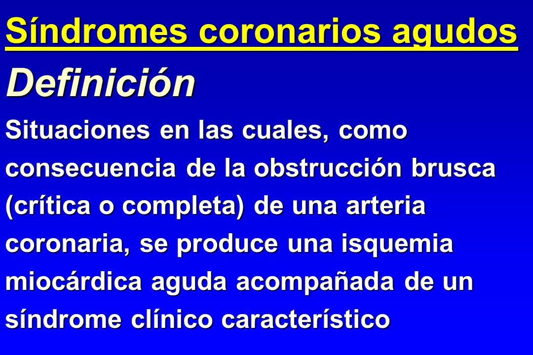 Situaciones en las cuales, como consecuencia de la obstrucción brusca (crítica o completa) de una arteria coronaria, se produce una isquemia miocárdic