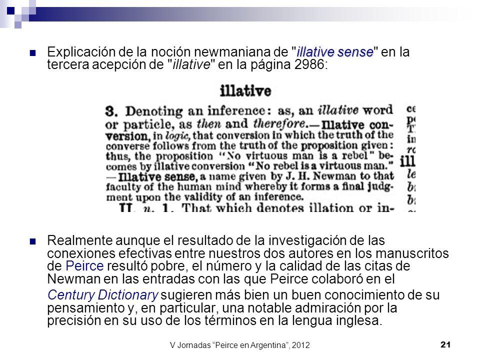 V Jornadas Peirce en Argentina, 2012 21 illative sense Explicación de la noción newmaniana de