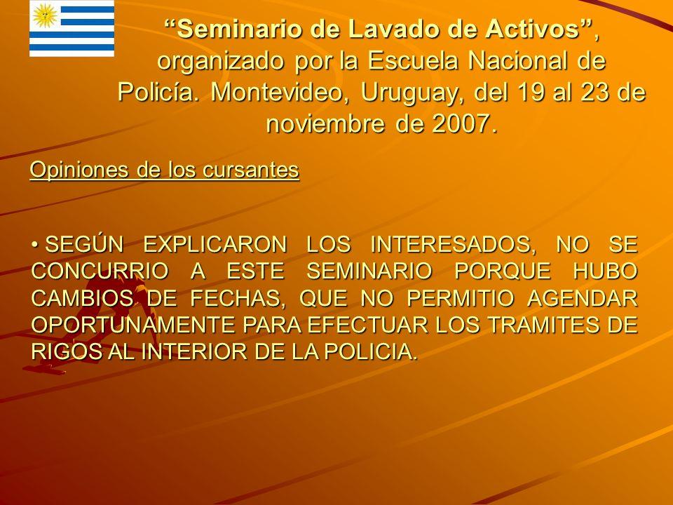Seminario de Lavado de Activos, organizado por la Escuela Nacional de Policía.