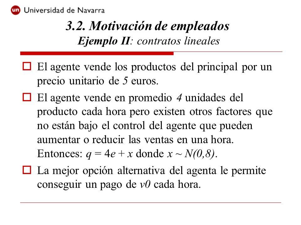 a) Determinar las restricciones de participación y de incentivos.
