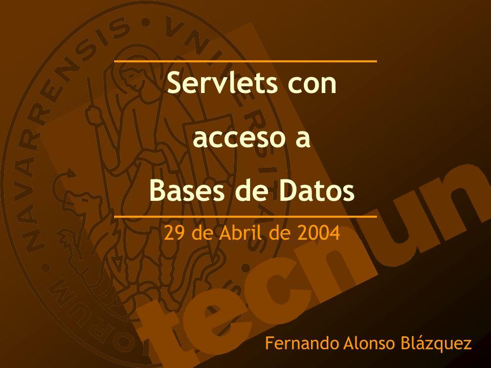 Ejemplo 2: Consultar una Base de Datos Base de Datos Access –Alumnos.mdb Data Source Name (DSN) –alumnos Página HTML: –Formulario2.htmlFormulario2.html Servlet –ListaAlumnos.java -> ListaAlumnos.class Arrancar servletrunner.exe