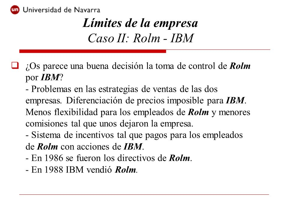 ¿Os parece una buena decisión la toma de control de Rolm por IBM? - Problemas en las estrategias de ventas de las dos empresas. Diferenciación de prec