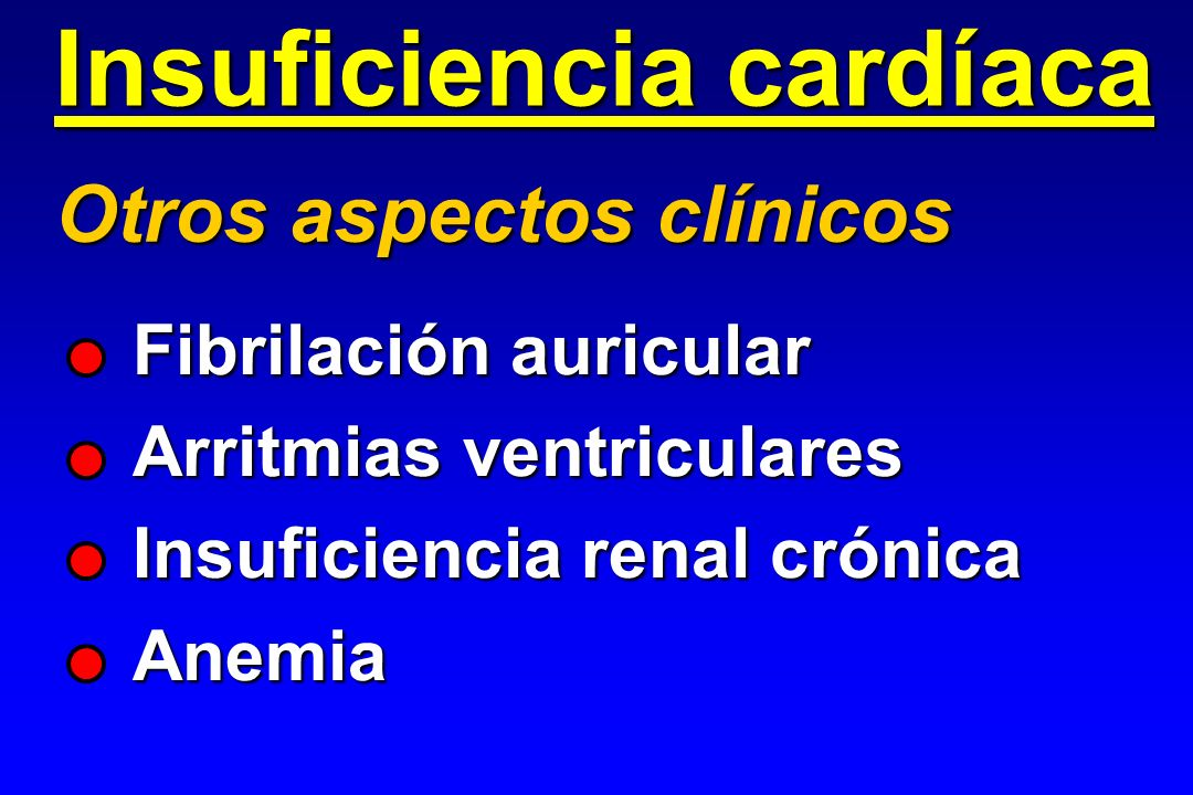 Fibrilación auricular Arritmias ventriculares Insuficiencia renal crónica Anemia Insuficiencia cardíaca Otros aspectos clínicos