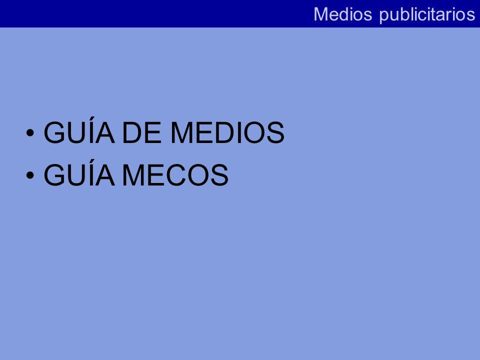 Fuentes relativas a la estructura y tarifa de medios