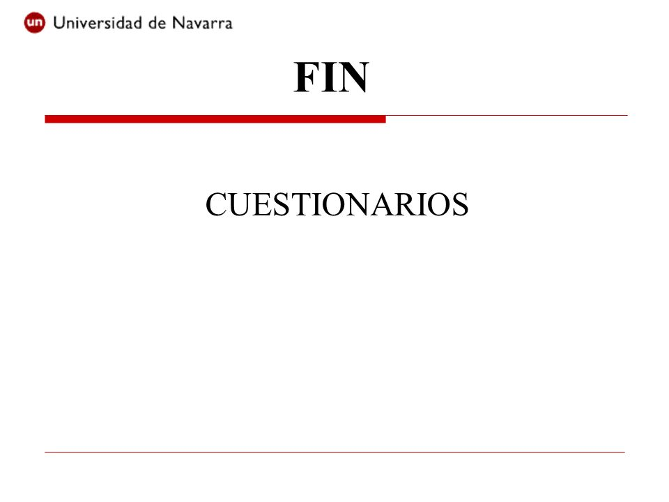 FIN CUESTIONARIOS