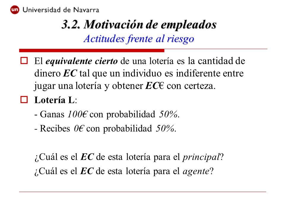 El equivalente cierto de una lotería es la cantidad de dinero EC tal que un individuo es indiferente entre jugar una lotería y obtener EC con certeza.
