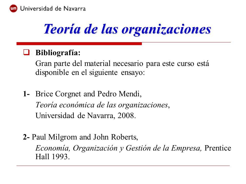 Bibliografía: Gran parte del material necesario para este curso está disponible en el siguiente ensayo: 1-Brice Corgnet and Pedro Mendi, Teoría económ