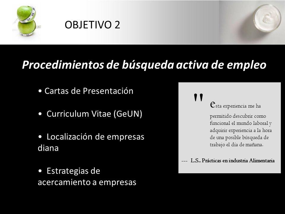Desarrollo Capacidades de trabajo en equipo OBJETIVO 3 e ra una más del equipo, participando en reuniones y sesiones de trabajo que se llevan a cabo a lo largo de toda la jornada laboral.