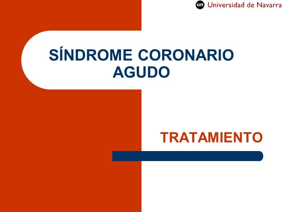 SÍNDROME CORONARIO AGUDO TRATAMIENTO