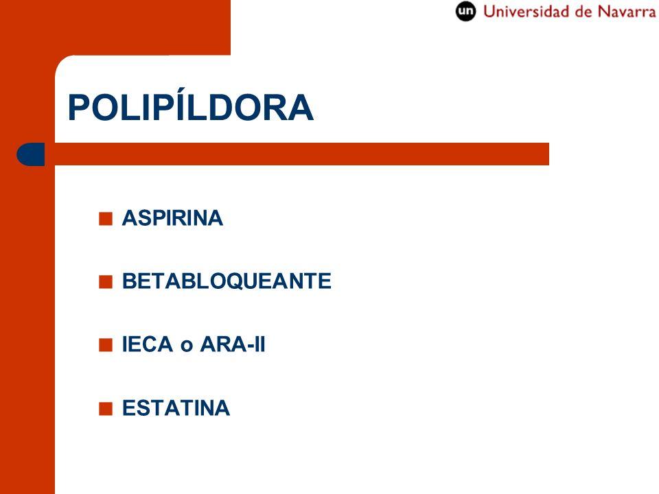 POLIPÍLDORA ASPIRINA BETABLOQUEANTE IECA o ARA-II ESTATINA