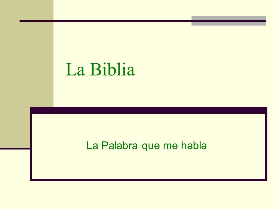 La Biblia La Palabra que me habla