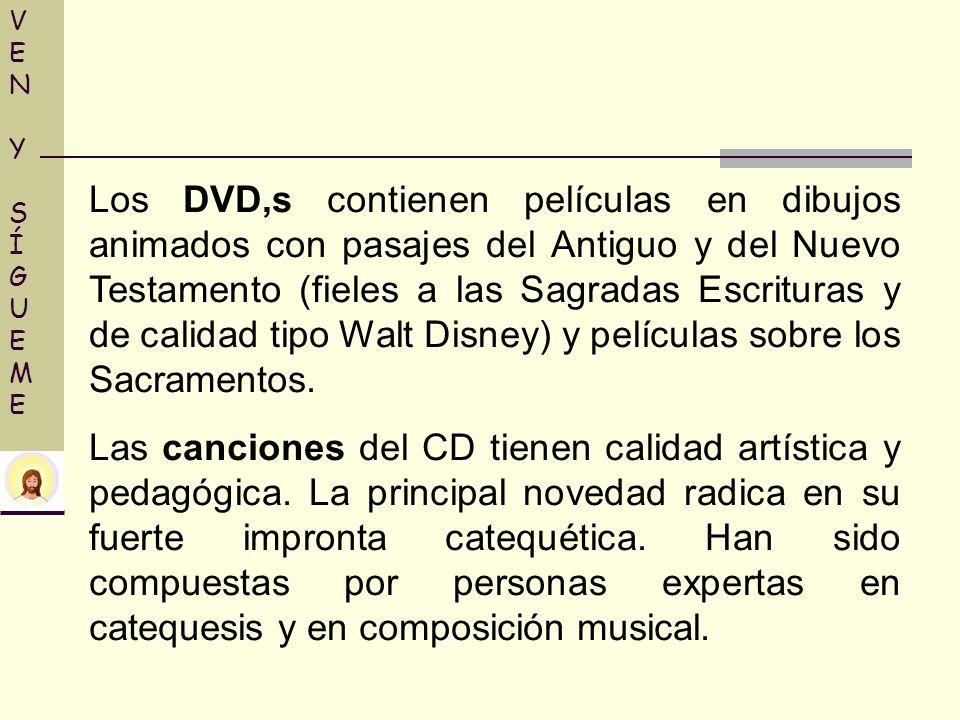 VENY SÍGUEMEVENY SÍGUEME Los DVD,s contienen películas en dibujos animados con pasajes del Antiguo y del Nuevo Testamento (fieles a las Sagradas Escri