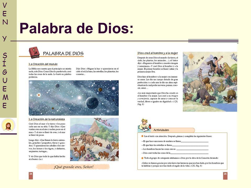 VENY SÍGUEMEVENY SÍGUEME Palabra de Dios:
