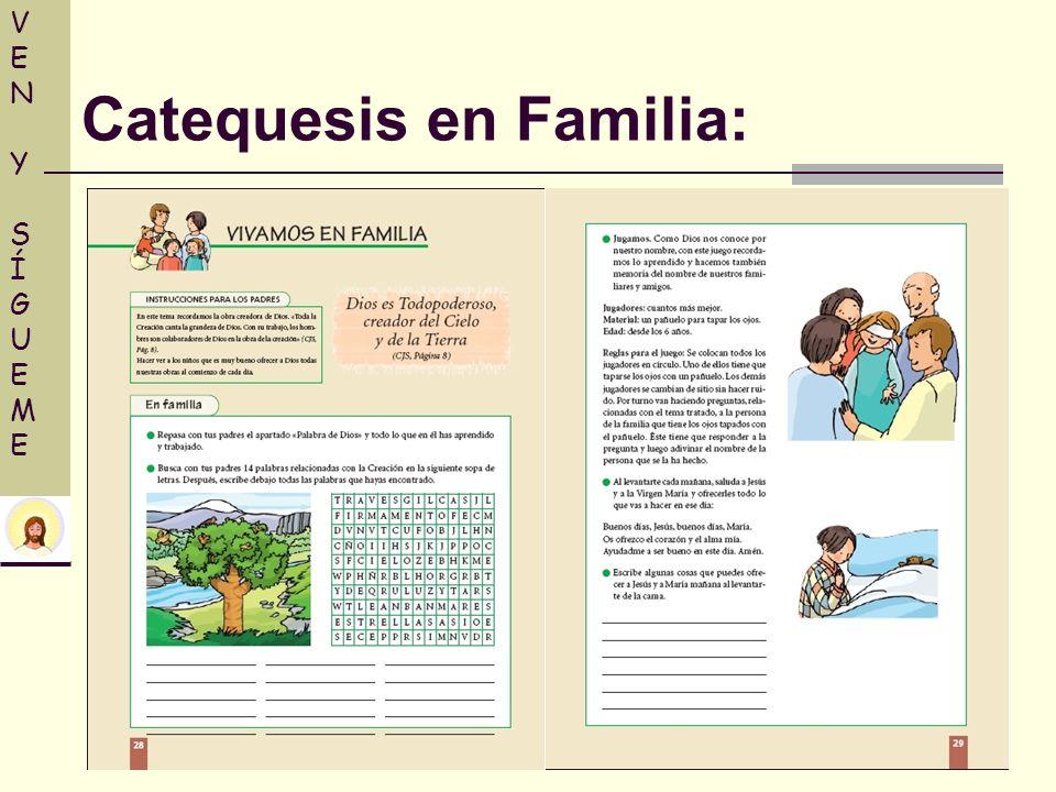VENY SÍGUEMEVENY SÍGUEME Catequesis en Familia: